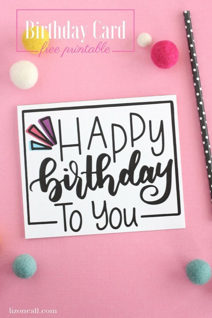 Hand Lettered Free Printable Birthday Card | Diy/crafts | Free - Free Printable Birthday Cards For Your Best Friend