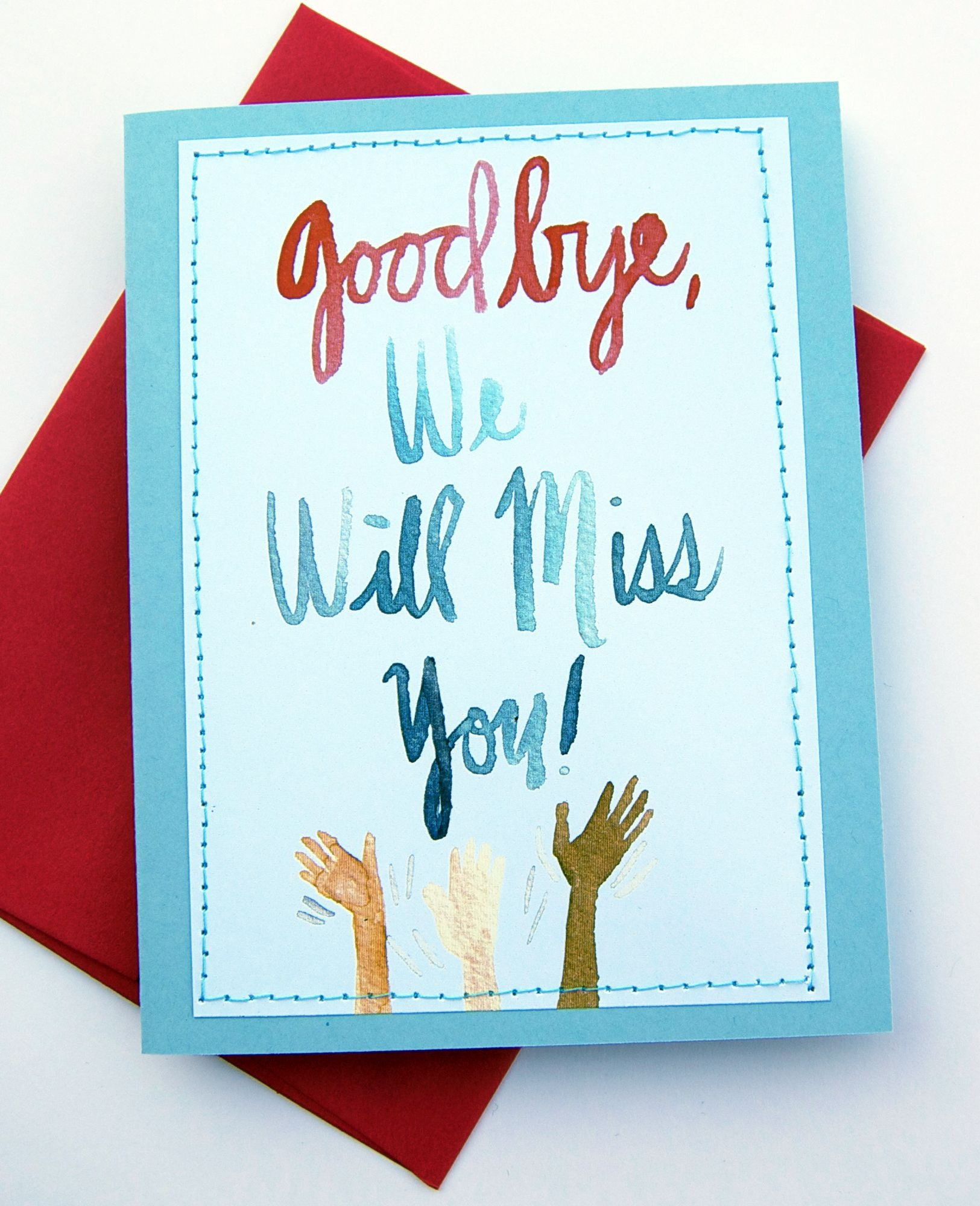 Handmade Card Design Blog. We Will Miss You Cards | Card Ideas - Free Printable We Will Miss You Greeting Cards