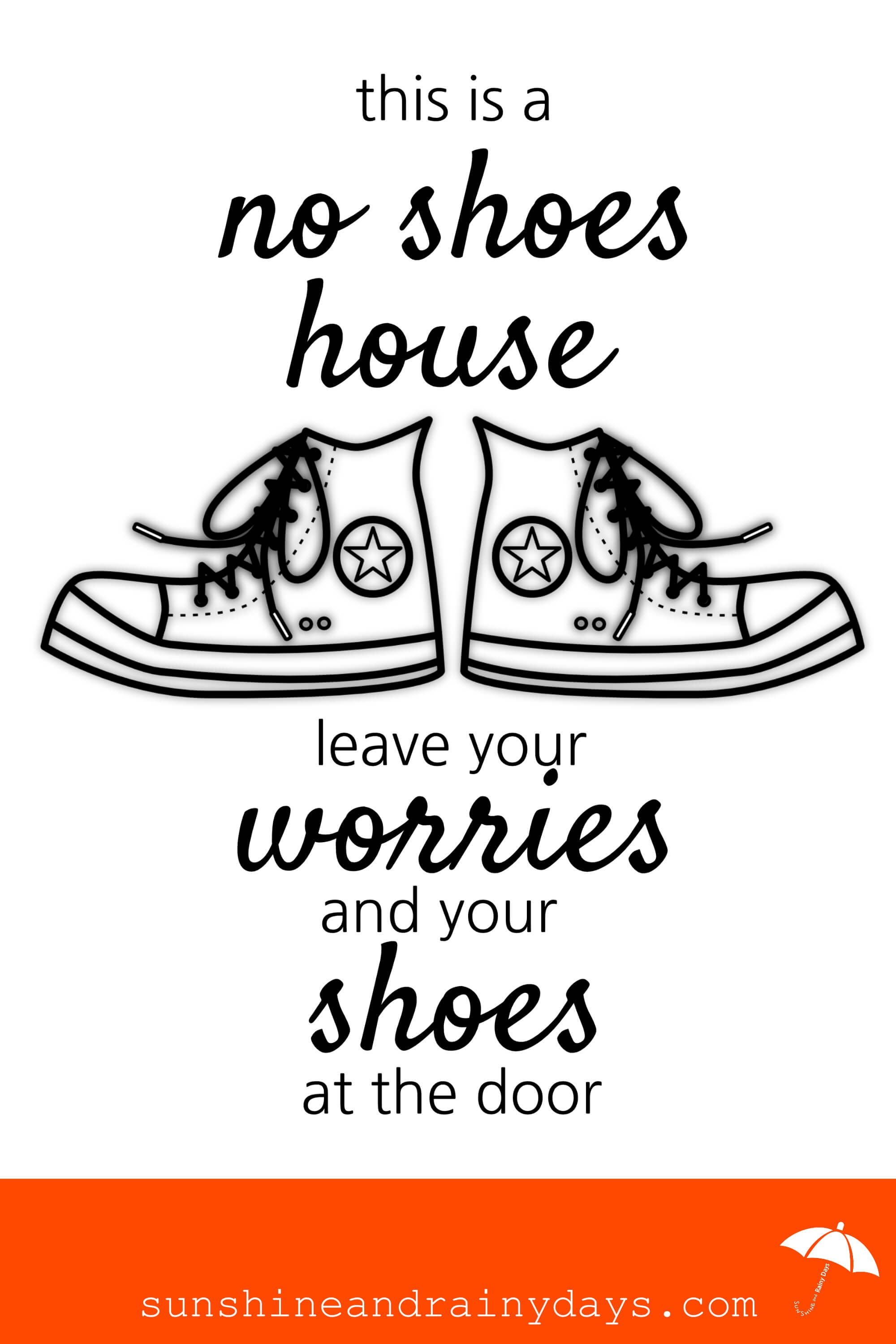 How To Get People To Take Their Shoes Off At The Door - Sunshine And - Free Printable Remove Your Shoes Sign