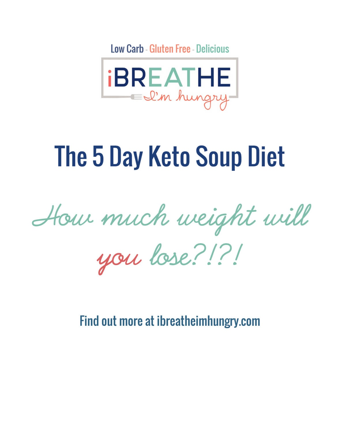 Ibih 5 Day Keto Soup Diet - Low Carb & Paleo | I Breathe I'm Hungry - Free Printable Atkins Diet Plan