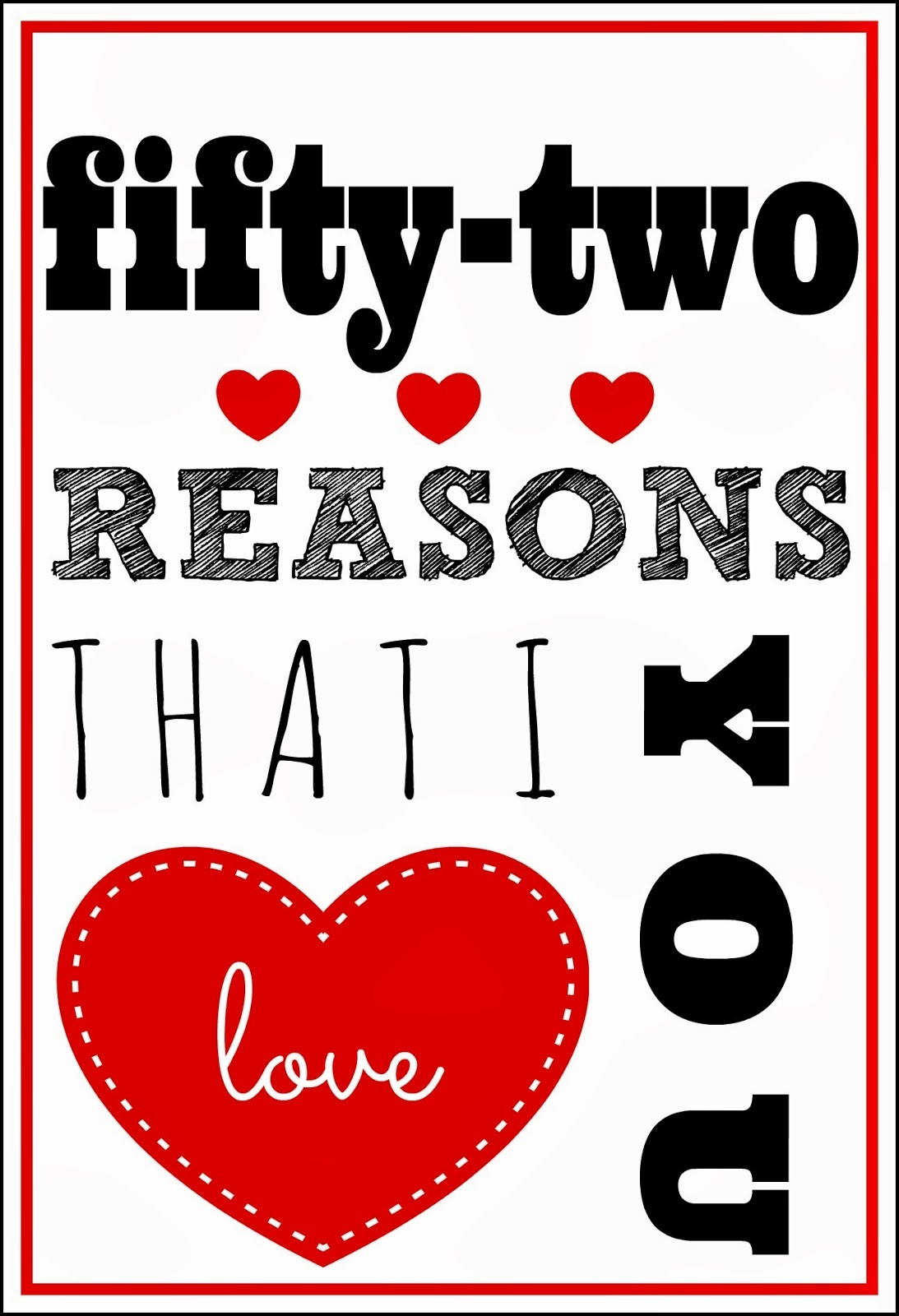 Larissa Another Day: 52 Reasons I Love You Printable (A Pinteresting - 52 Reasons Why I Love You Free Printable Template
