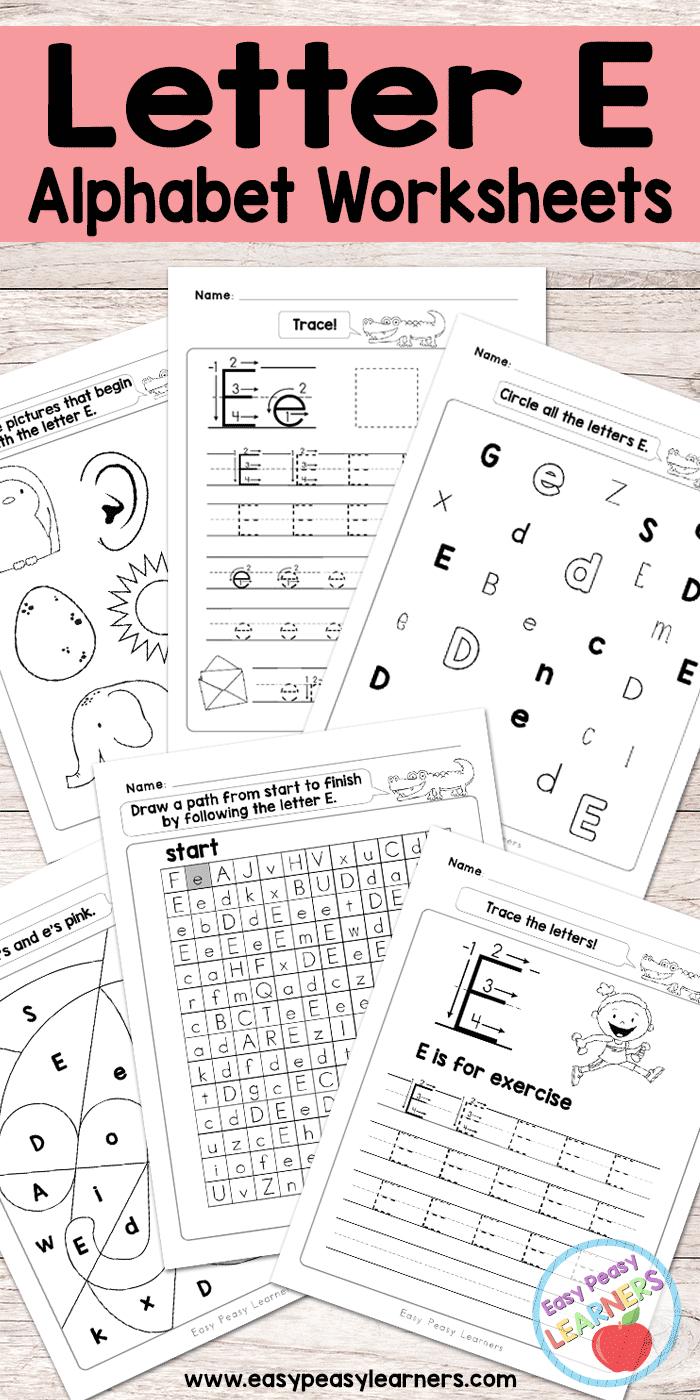 Letter E Worksheets - Alphabet Series - Easy Peasy Learners - Free Printable Letter Worksheets
