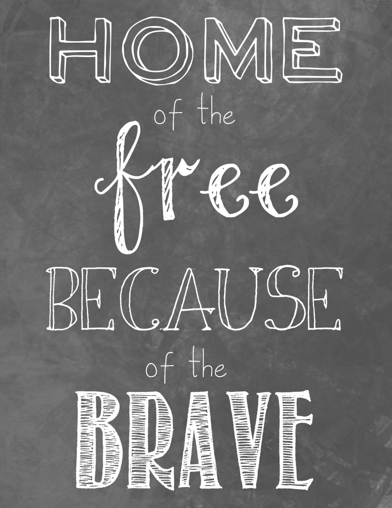 Love This Printable! Home Of The Free Because Of The Brave | 4Th Of - Home Of The Free Because Of The Brave Printable