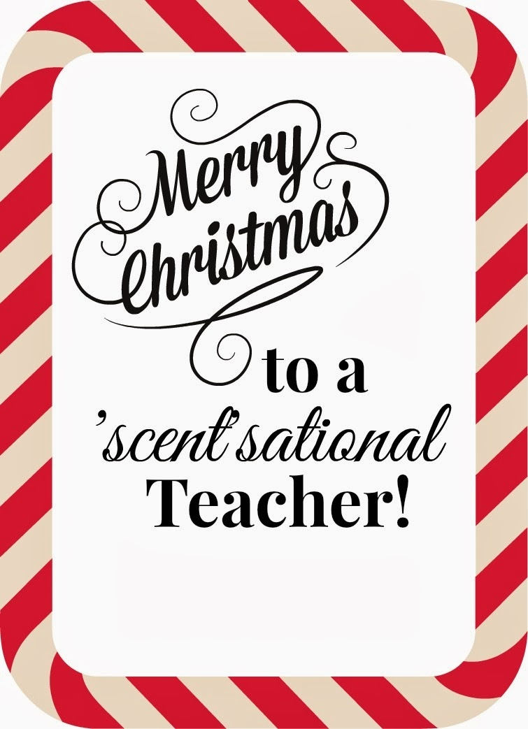 Michelle Paige Blogs: Quick Teacher Soap Gift For Christmas - Scentsational Teacher Free Printable