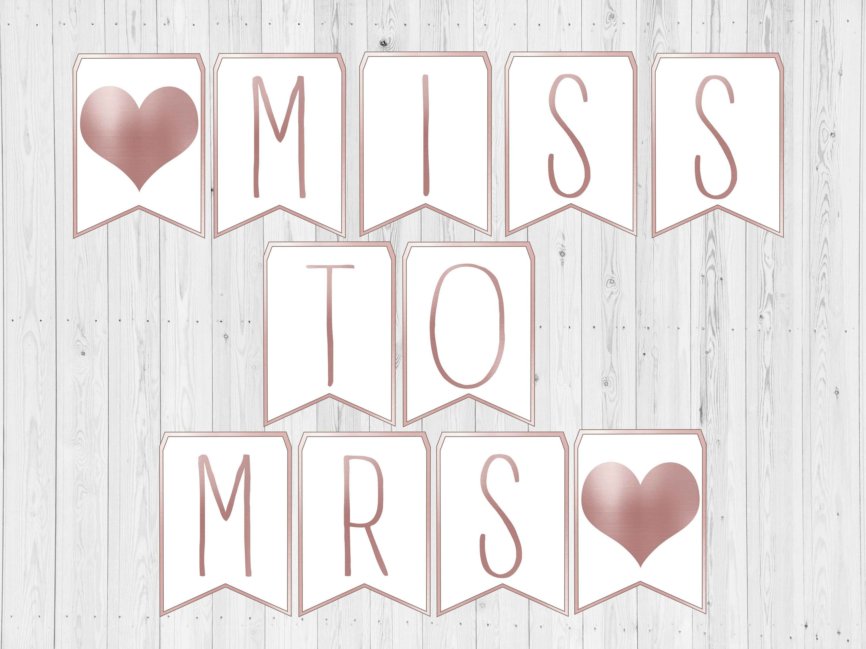 Miss To Mrs Banner. Bridal Shower Banner Printable. Letter Banner - Free Printable Miss To Mrs Banner