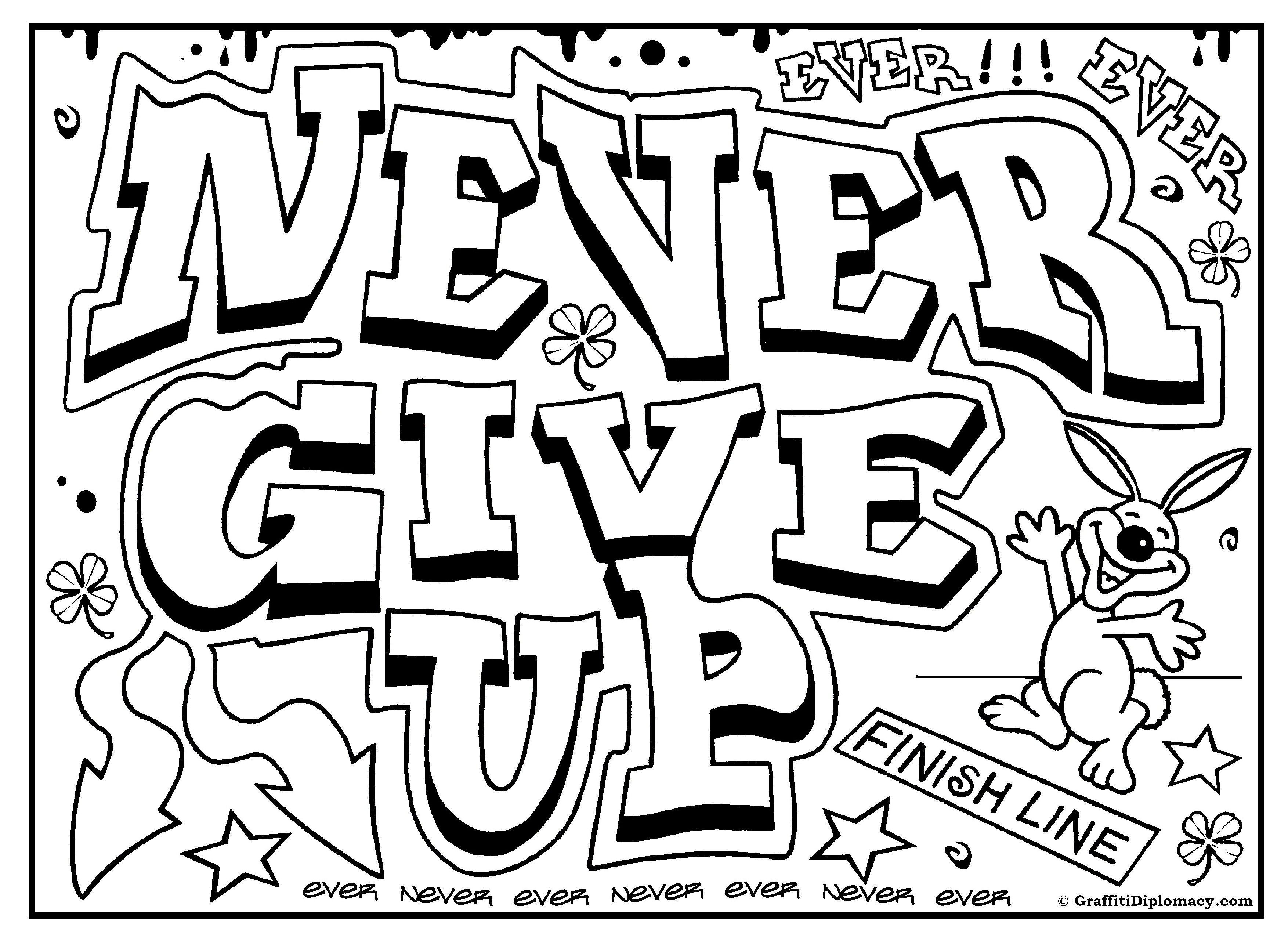 Never Give Up Graffiti, Free Printable Colouring Sheet | Free - Free Printable Coloring Pages On Respect