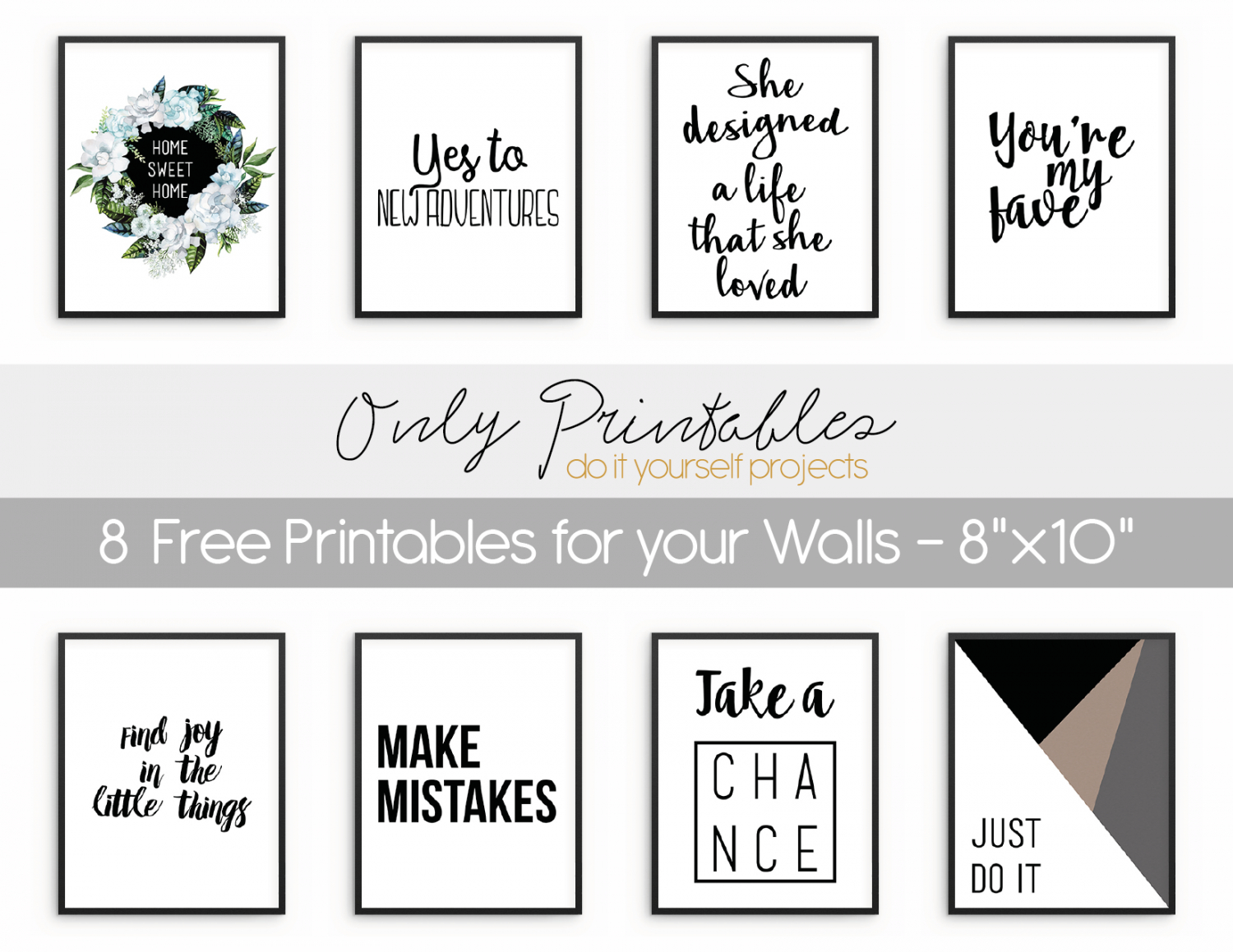 Only Printables | 8 Free Printables For Your Walls - Free Printable Artwork For Home