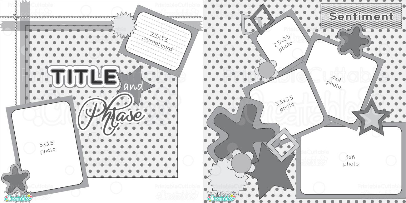 Scrapbook Layouts - Printable Cuttable Creatables - Free Printable Scrapbook Page Designs