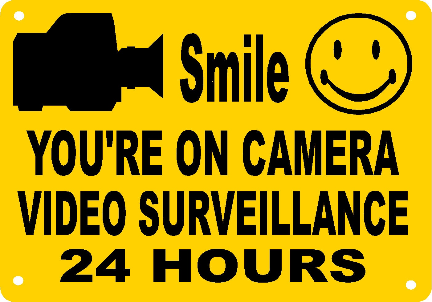 Smile You're On Camera Video Surveillance 24 Hours | Arduino Final - Free Printable Smile Your On Camera Sign