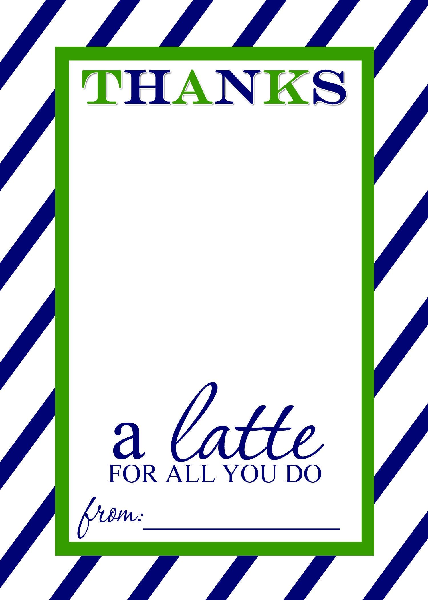 Thanks A Latte Free Printable Gift Card Holder Teacher Gift | Las - Thanks A Latte Free Printable