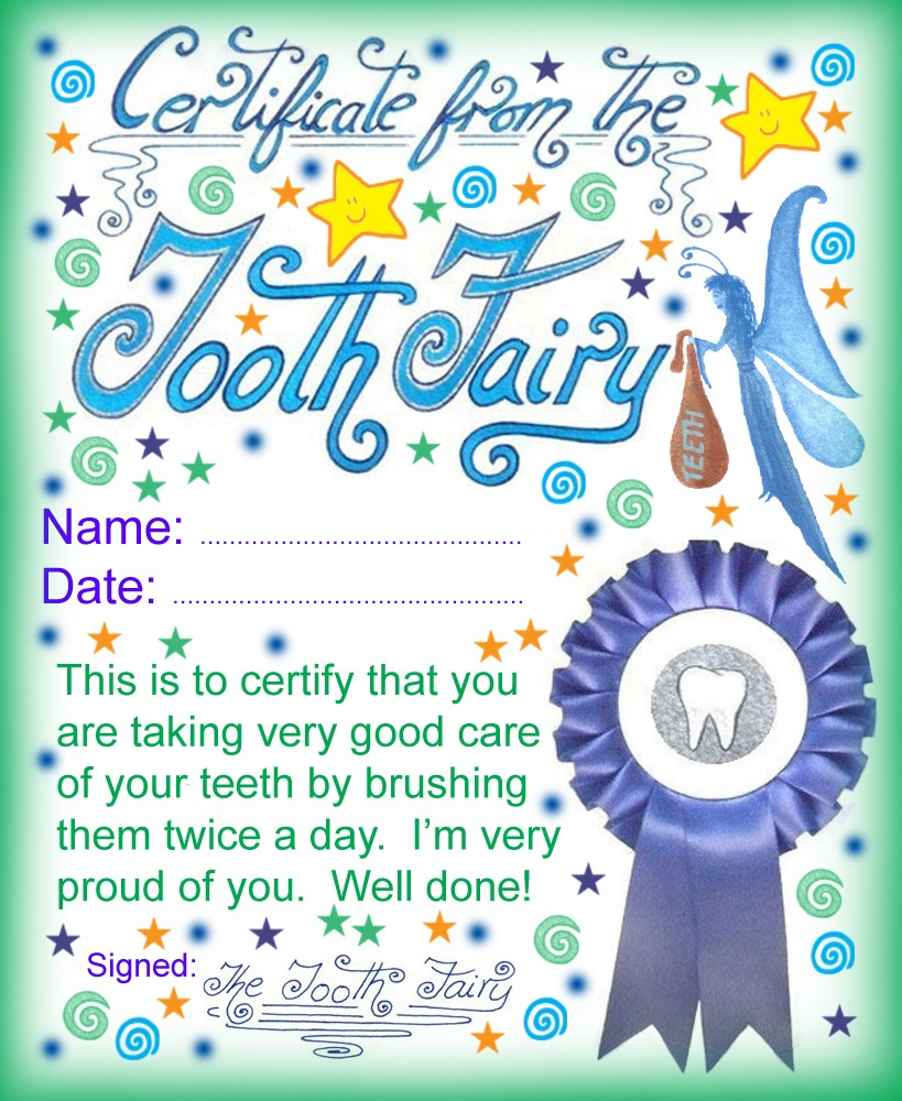 Tooth Fairy Certificate: Well Done For Brushing Your Teeth Twice A - Free Printable Tooth Fairy Pictures