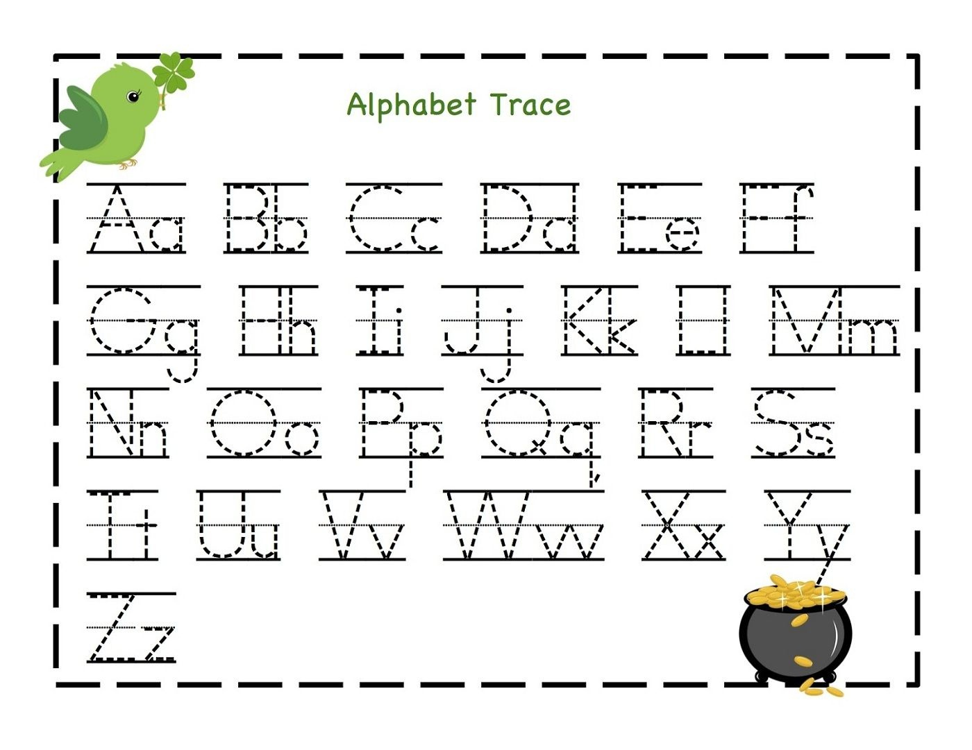 Traceable Letter Worksheets To Print | Schoolwork For Taj And Bre - Free Printable Alphabet Worksheets For Kindergarten