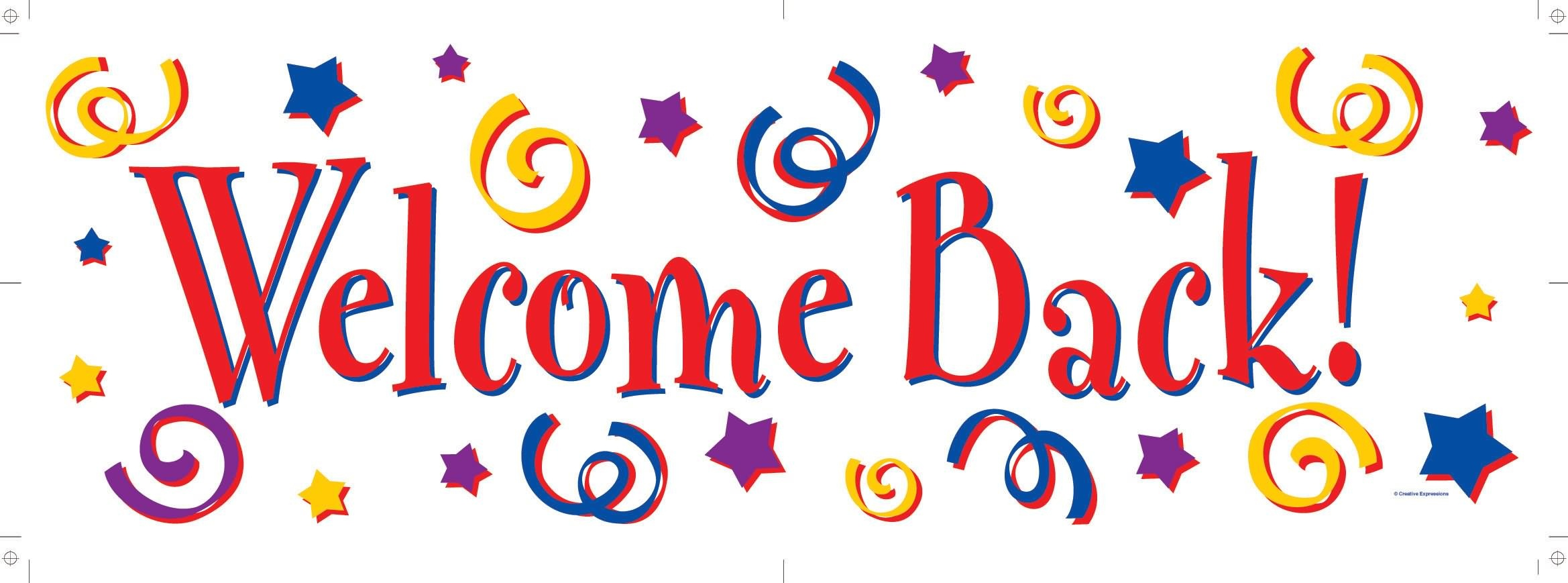 Welcome Back Sign Free | Free Download Best Welcome Back Sign Free - Free Printable Welcome Back Signs For Work