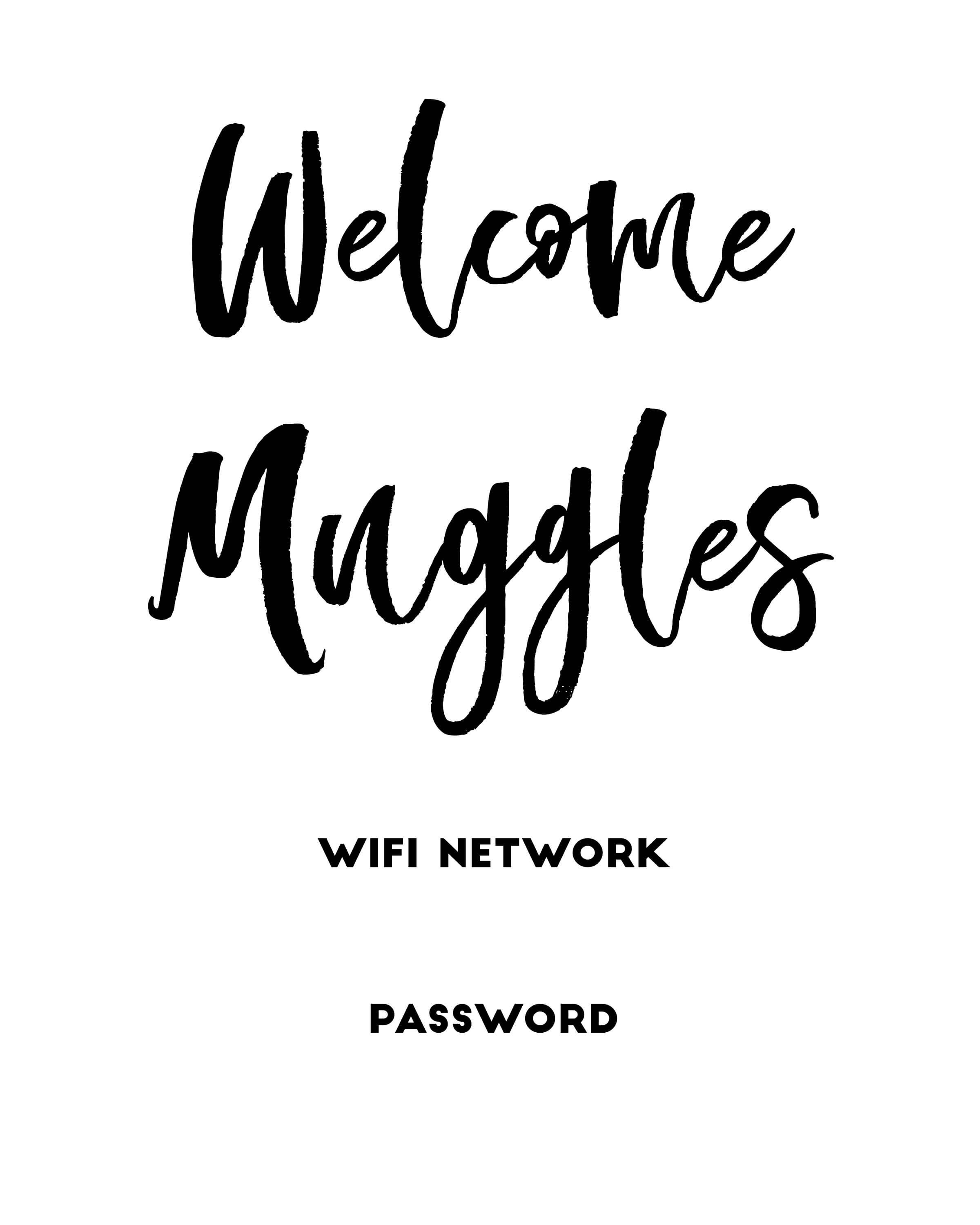"""Welcome Muggles"""" Harry Potter Free Printable Wifi Password Sign - Free Printable Wifi Sign"""